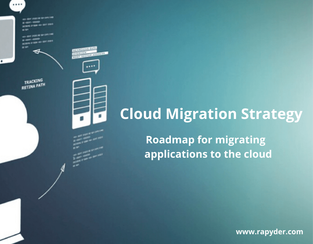 Cloud Migration Strategy Roadmap