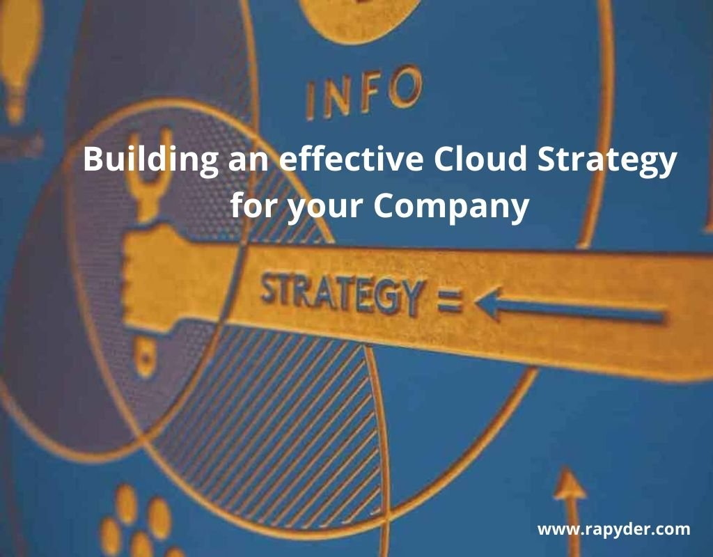 How To Build A Cloud Strategy For Your Company