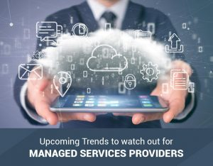 Managed Service Providers Trends 2020 300x234 - Latest Articles on Managed Service Providers