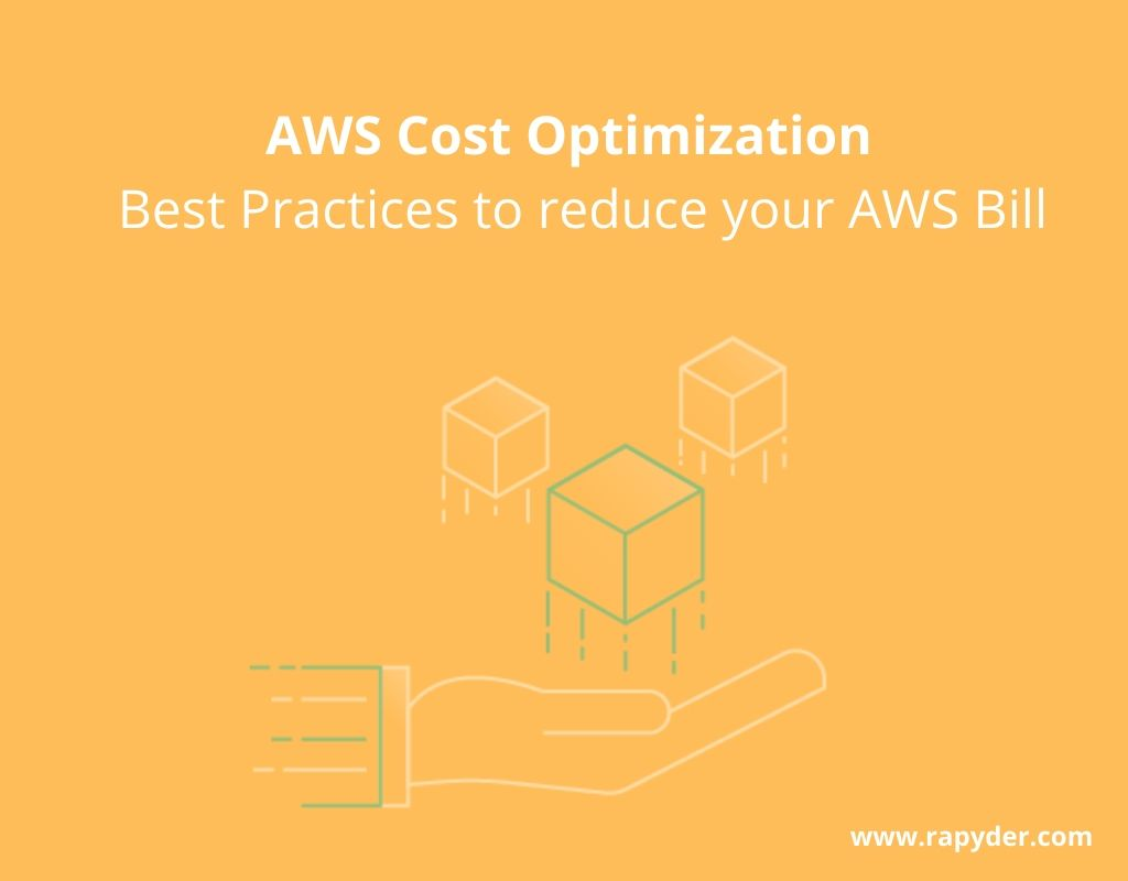 AWS Cost Optimization Best techniques - How To Optimize Cost on AWS : Best Practices and Techniques