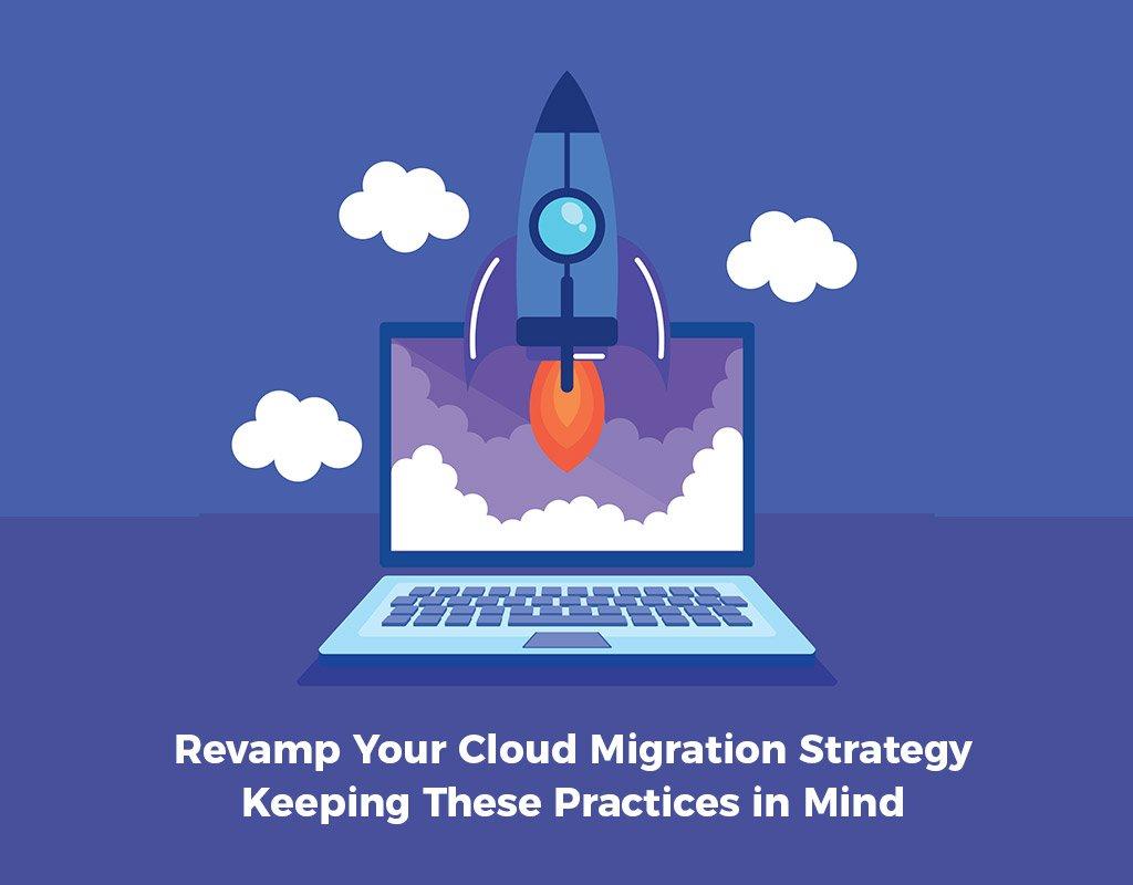 Cloud Migration Strategy Best Practices