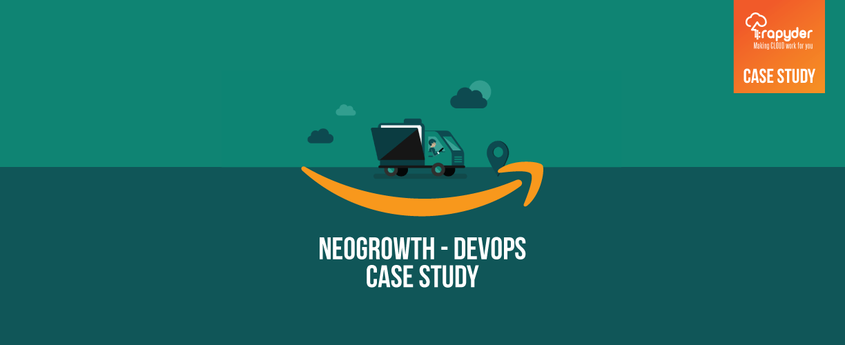 DevOps Case Study : Neogrowth