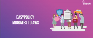 InsurTech AWS Case Study  Easypolicy.com migrates to AWS Cloud 300x123 - Case Studies