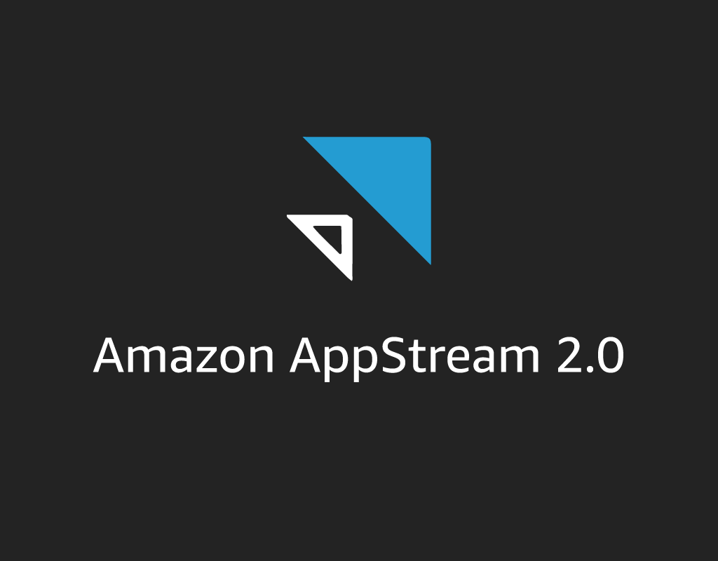 AppStream 2 - END USER COMPUTING