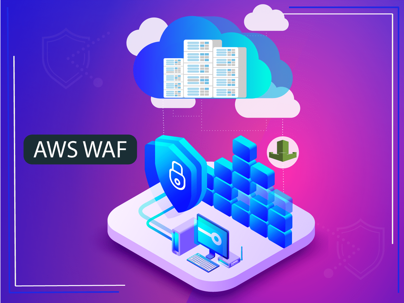 AWS WAF: How it helps organizations to secure their web applications from common web exploits.
