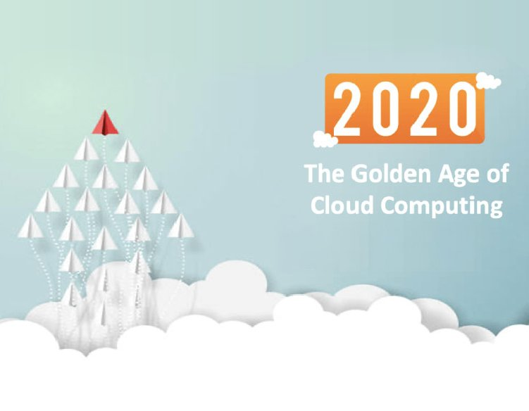 Cloud Computing Outlook 2021: Why 2020 will be marked as the golden age of cloud computing