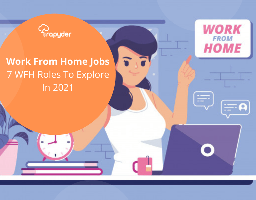 Work From Home Jobs-7 WFH Roles To Explore In 2021