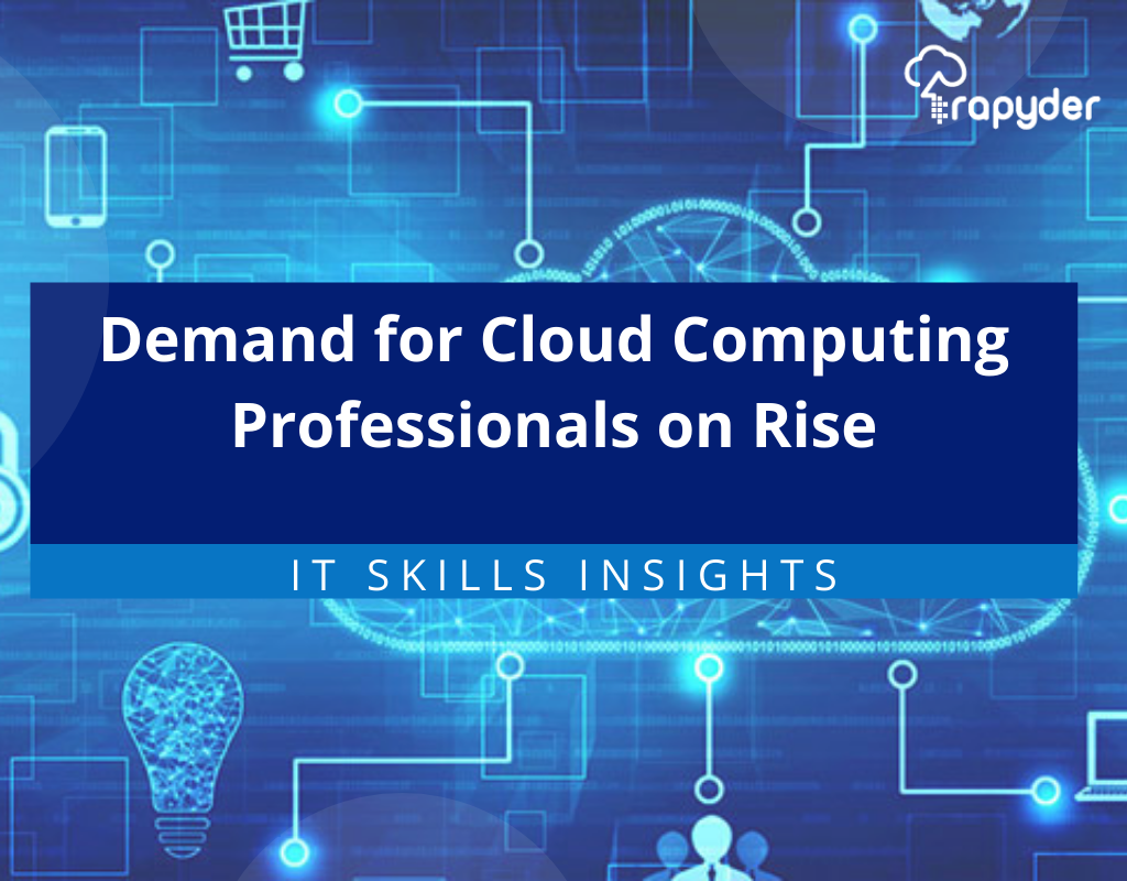 Demand for Cloud Computing Professionals on Rise