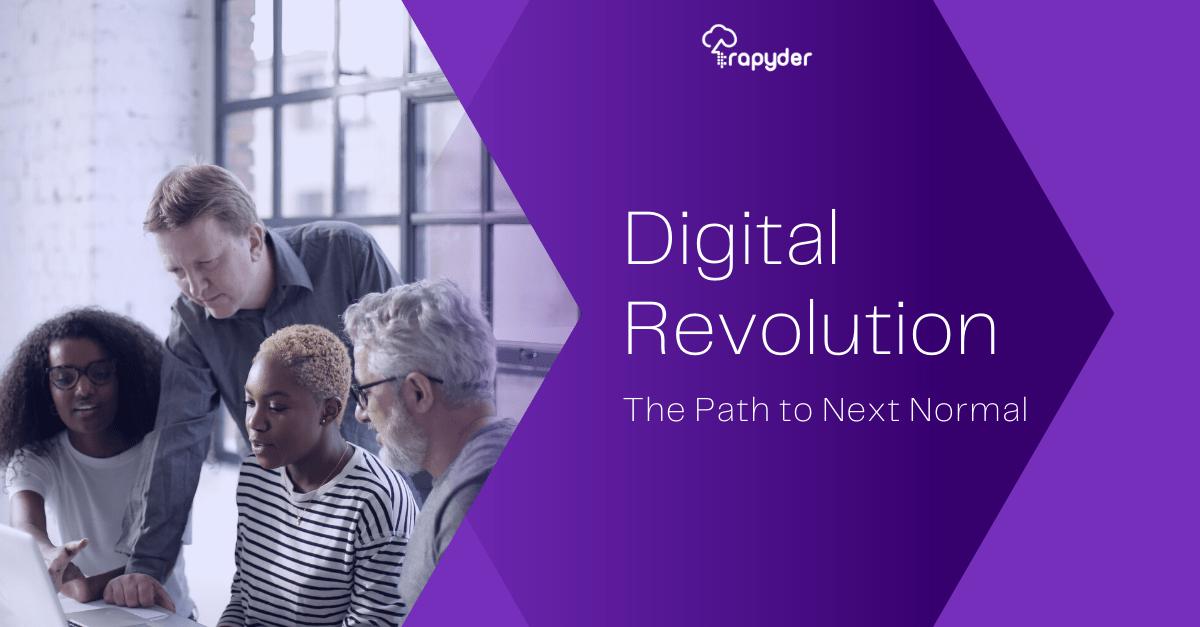 Digital Transformation | How Covid-19 Shaped Digital Revolution