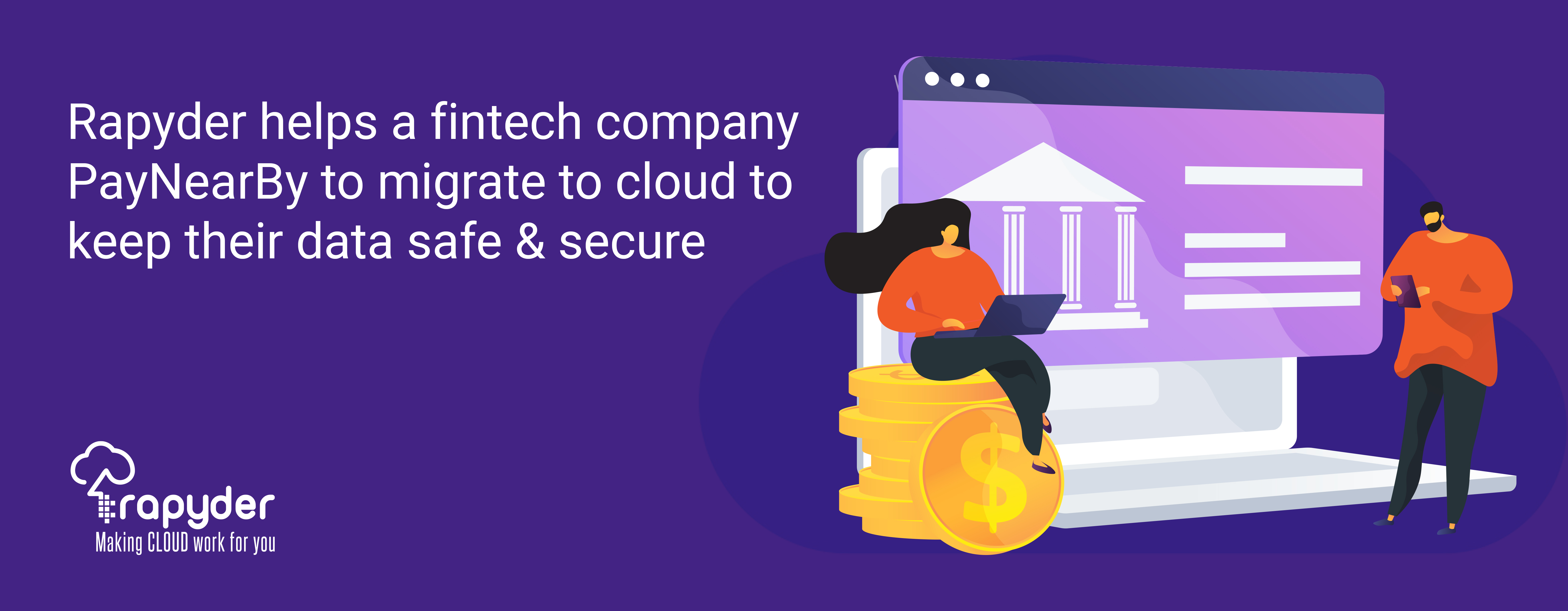 PayNearBy built up a highly secure & reliable solution to keep their data safe & secure