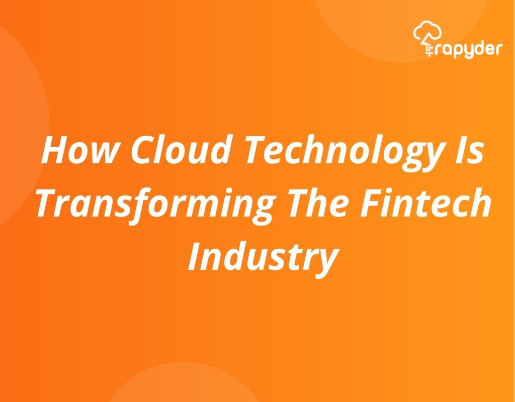 How cloud is changing Fintech